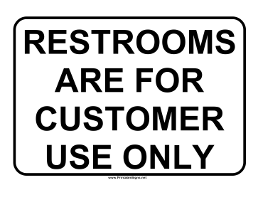 Restrooms for Customers Sign