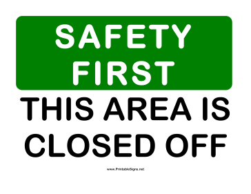 Safety Area Closed Off Sign