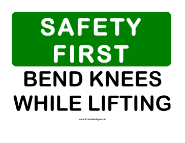Safety Bend Knees Sign