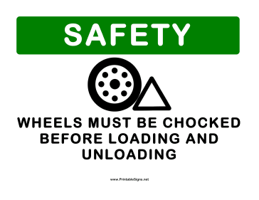 Chock Wheels Before Loading Sign