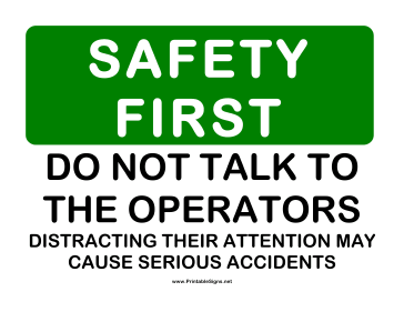 Safety Dont Talk to Operator Sign