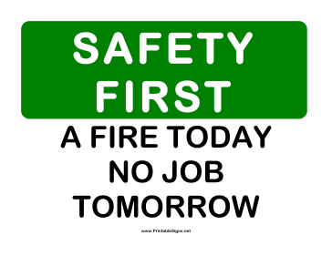 Safety Fire Today Sign