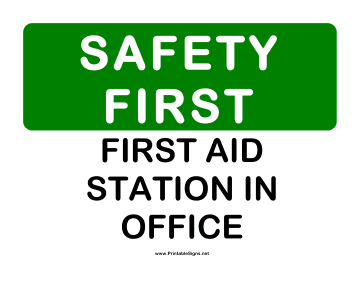 Safety First Aid Station 2 Sign