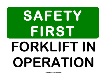Safety Forklift in Operation Sign