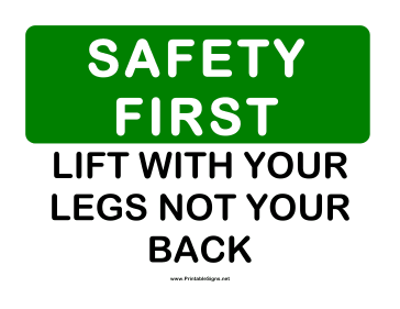 Safety Lift With Legs Sign
