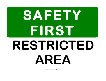 Safety Restricted Area Sign