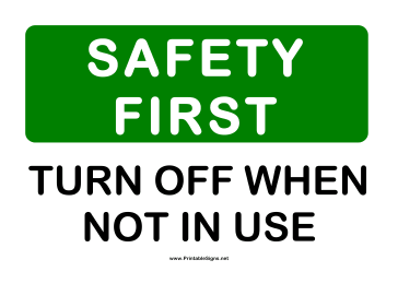 Safety Turn Off Sign