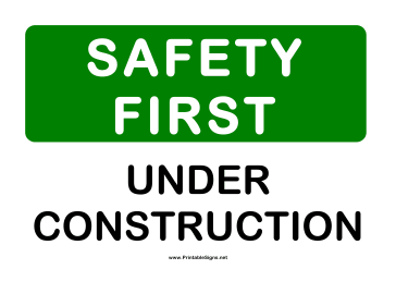 Safety Under Construction Sign