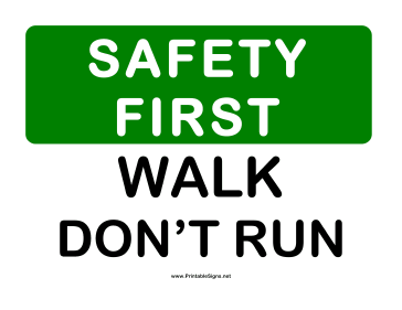 Safety Walk Dont Run 2 Sign