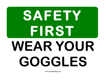 Safety Wear Goggles Sign