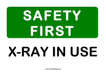 Safety X-Ray in Use Sign