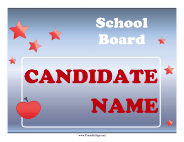 School Board Campaign Sign