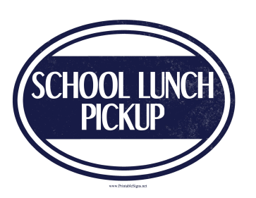 School Lunch Pickup Sign