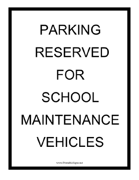 School Maintenance Vehicles Sign