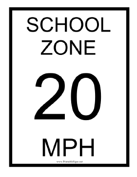 School Zone 20 MPH Sign