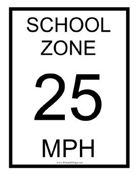 School Zone 25 MPH Sign