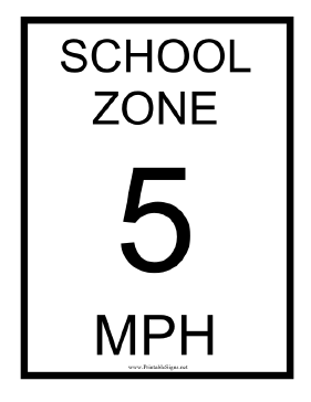 School Zone 5 MPH Sign