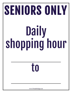 Seniors Shopping Hour Sign