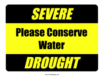 Severe Drought Conserve Water Sign