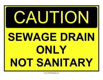 Sewage Drain Only Sign