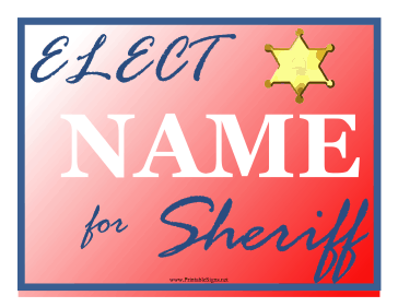 Sheriff Campaign Sign Sign