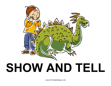 Show and Tell Sign