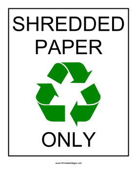 Shredded Paper Recyclables Sign