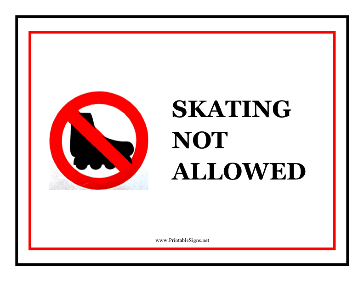 Skating Not Allowed Sign