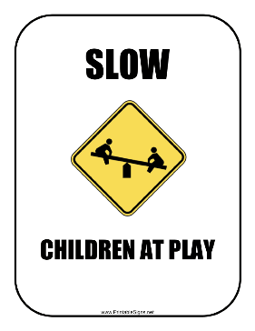 Slow Children Play Sign
