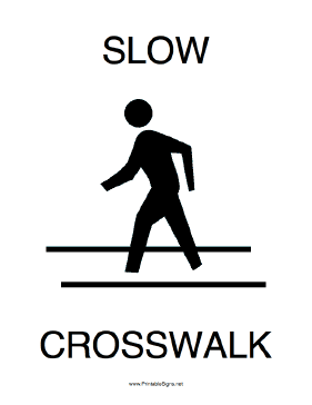 Slow Crosswalk Sign