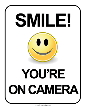 photo about Camera Printable called Printable Smile Youre Upon Digital camera Indication Indication