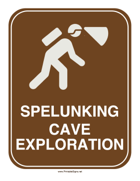 Spelunking Sign Sign