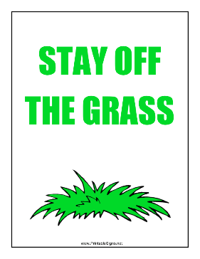 Stay Off The Grass Sign