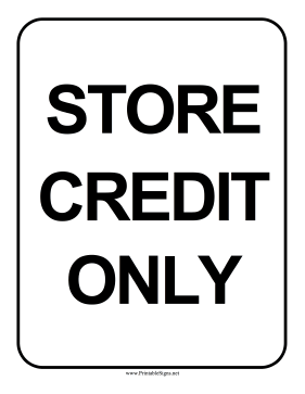 Store Credit Only Sign Sign