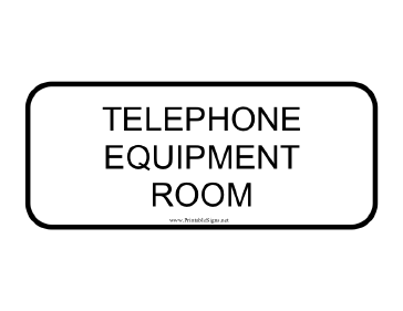 Telephone Equipment Room Sign