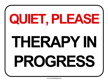 Therapy In Progress Sign