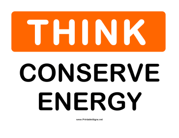 Think Conserve Energy Sign