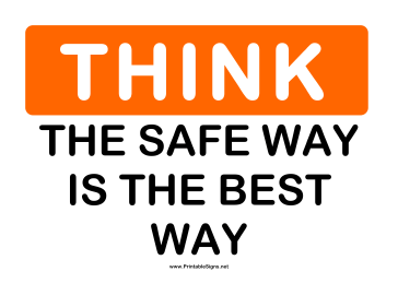 Think Safe Way Sign
