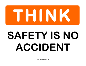 Think Safety No Accident Sign