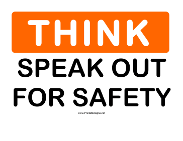Think Speak Out Sign
