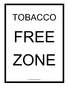 Tobacco Free Zone Sign