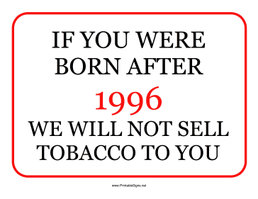 Tobacco Minimum Age 1996 Sign