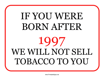 Tobacco Minimum Age 1997 Sign