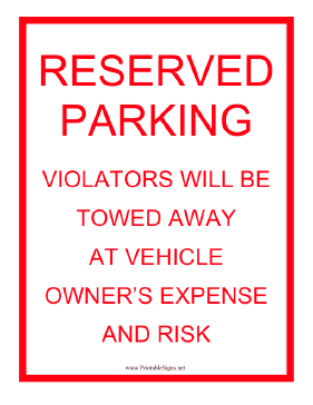 Tow Warning Reserved Parking Sign