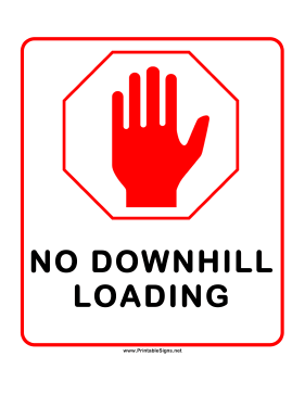 No Downhill Loading Sign