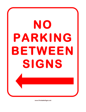 No Parking Between Signs Left Sign