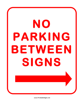 No Parking Between Signs Right Sign