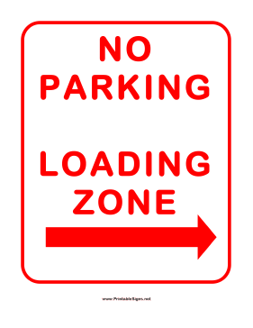 No Parking In Loading Zone Right Sign