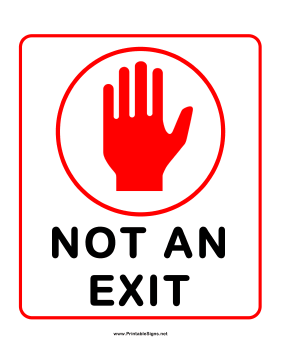 photograph about Printable Exit Signs named Printable Not An Exit Signal
