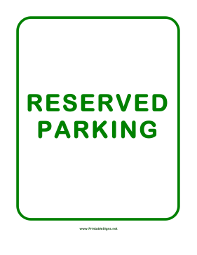 Printable reserved parking sign for Reserved parking signs template